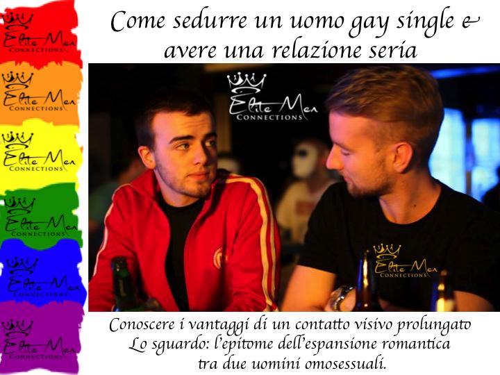 come sedurre gli uomini gay ragazzi